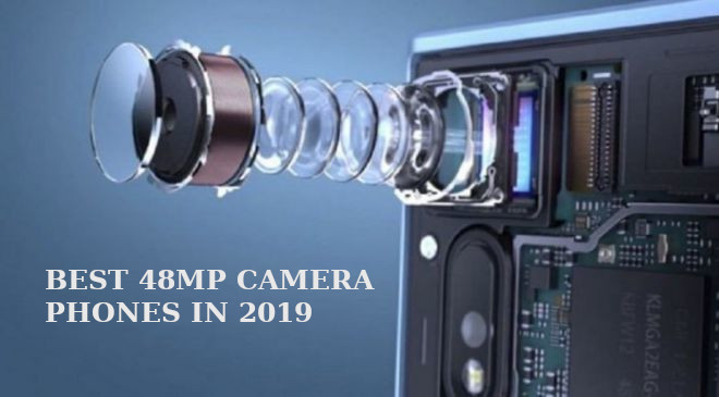 Best 48MP camera phones in 2019