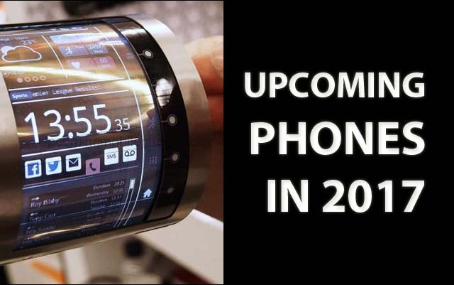 Upcoming Phones in 2017