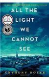 All The Light We Cannot See By: Anthony Doerr