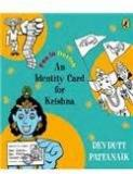 An Identity Card For Krishna By: Devdutt Pattanaik, Khushwant Singh
