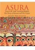 Asura: Tale Of The Vanquished By: Anand Neelakantan, MR Anand Neelakantan