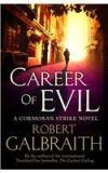 Career Of Evil By: Robert Galbraith