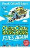 Chitty Chitty Bang Bang 1: Flies Again By: Frank Cottrell Boyce, Joe Berger