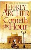 Cometh The Hour By: Jeffrey Archer