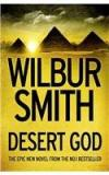 Desert God By: Wilbur Smith