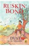 Dust On The Mountain By: Ruskin Bond