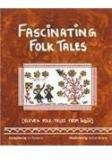 Fascinating Folk Tales By: Ira Saxena