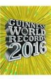 Guinness World Records 2016 By: Guinness World Record