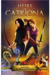 Heirs of Catriona By: Anusha Subramanian
