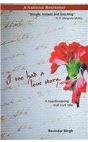 I Too Had a Love Story By: Ravinder Singh