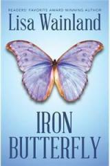 Iron Butterfly By: Lisa Wainland