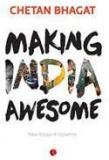 Making India Awesome By: Chetan Bhagat