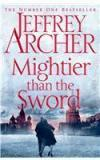 Mightier Than The Sword By: Jeffrey Archer