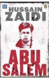 My Name Is Abu Salem By: Hussein Zaidi Hussain