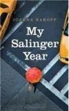 My Salinger Year By: Joanna Rakoff