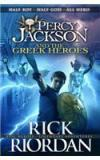 Percy Jackson And The Greek Heroes By: Rick Riordan