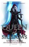 Queen Of Shadows By: Sarah J. Maas