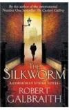 Silkworm By: Robert Galbraith