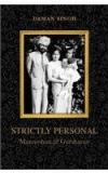 Strictly Personal : Manmohan And Gursharan By: Daman Singh