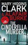 The Cinderella Murder By: Mary Higgins Clark