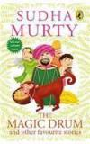 The Magic Drum And Other Favourite Stories By: Sudha Murty