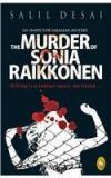 The Murder Of Sonia Raikkonen By: Salil Desai