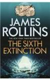 The Sixth Extinction By: James Rollins